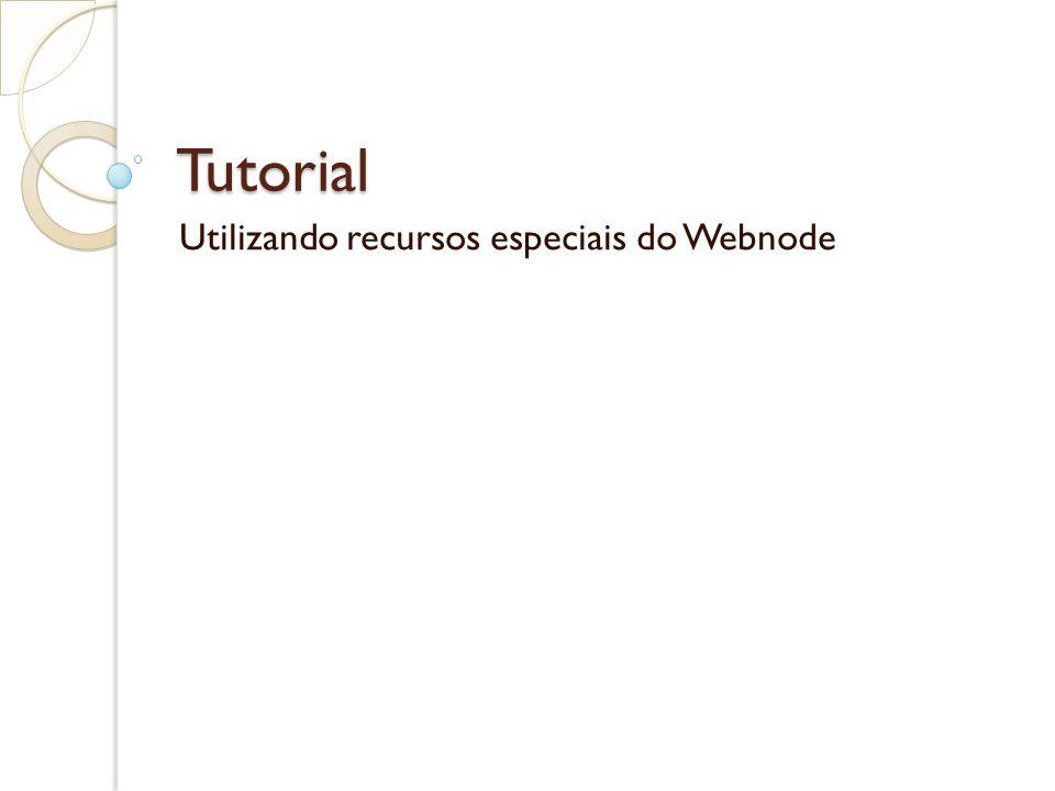 Utilizando recursos especiais do Webnode