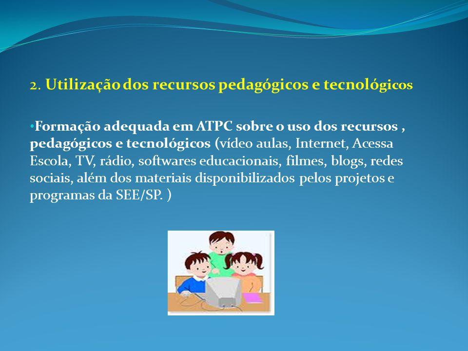 2. Utilização dos recursos pedagógicos e tecnológicos