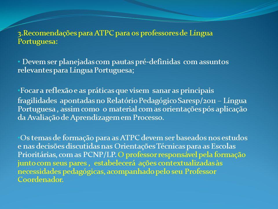 3.Recomendações para ATPC para os professores de Língua Portuguesa: