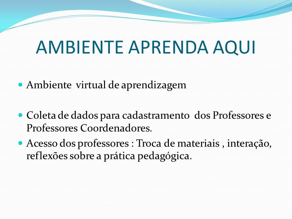 AMBIENTE APRENDA AQUI Ambiente virtual de aprendizagem