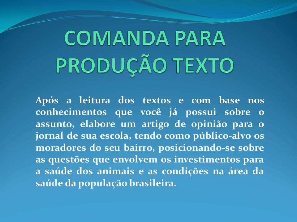 COMANDA PARA PRODUÇÃO TEXTO