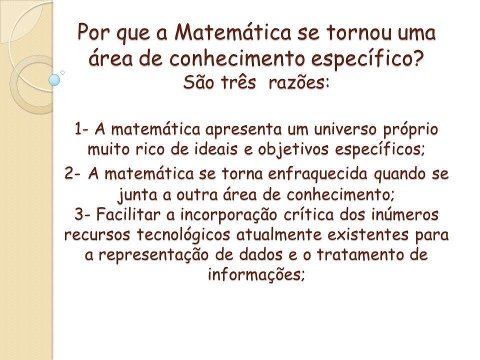 Por que a Matemática se tornou uma área de conhecimento específico