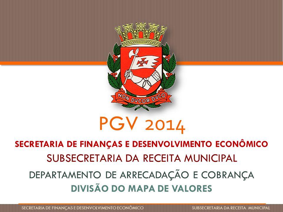 PGV 2014 SUBSECRETARIA DA RECEITA MUNICIPAL