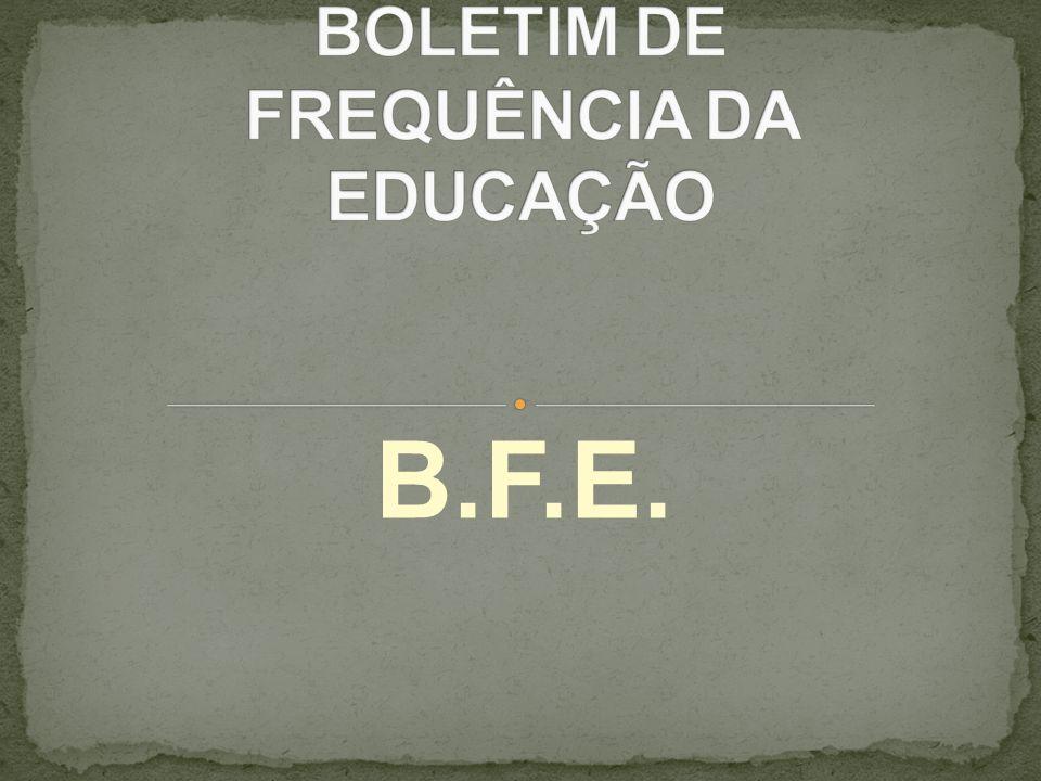 BOLETIM DE FREQUÊNCIA DA EDUCAÇÃO