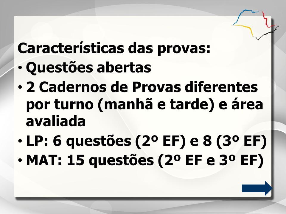 Características das provas: