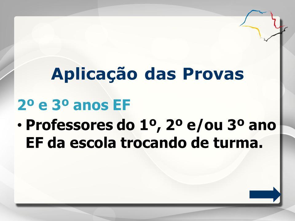 Aplicação das Provas 2º e 3º anos EF
