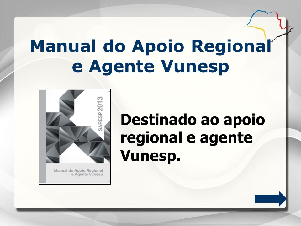 Manual do Apoio Regional e Agente Vunesp