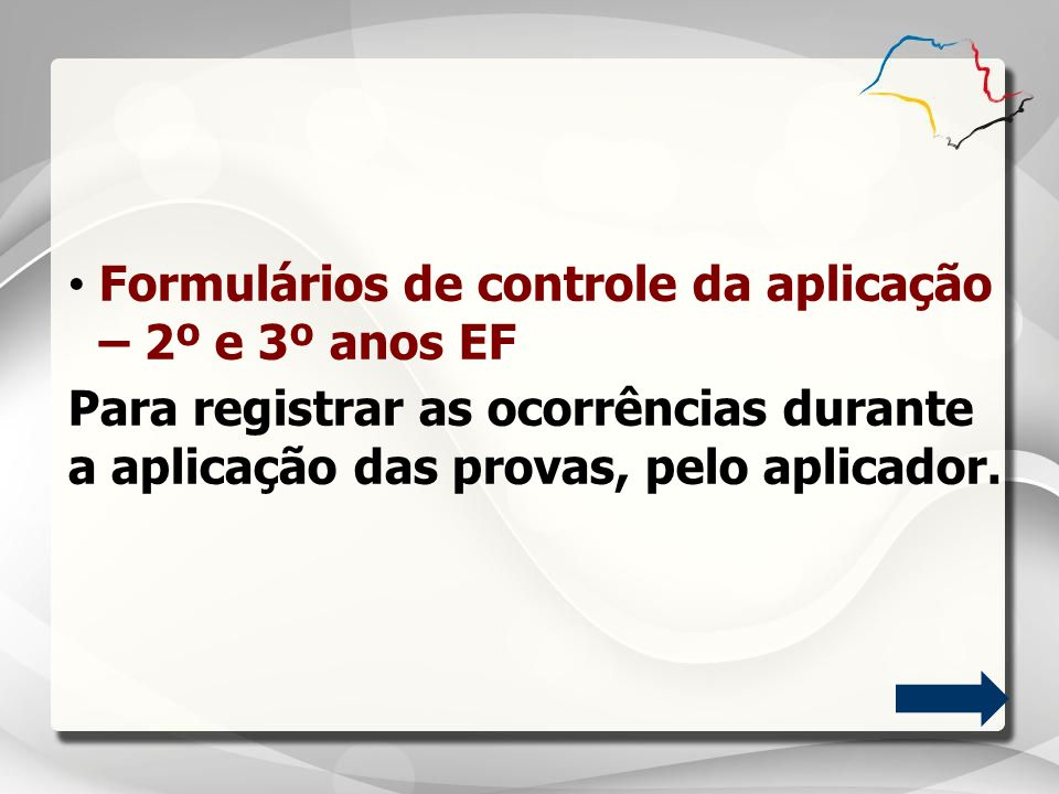 Formulários de controle da aplicação – 2º e 3º anos EF