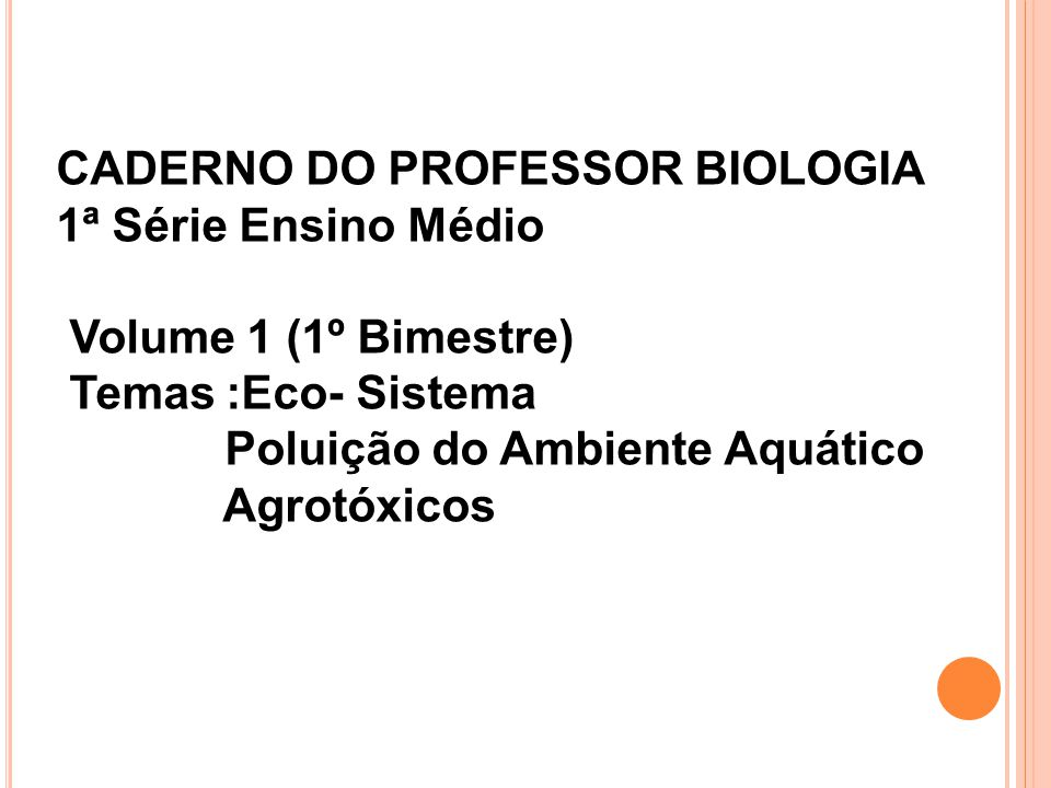 CADERNO DO PROFESSOR BIOLOGIA