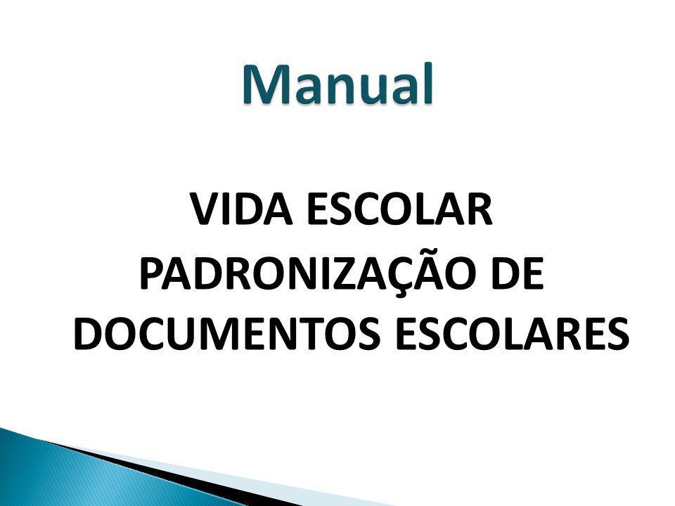 PADRONIZAÇÃO DE DOCUMENTOS ESCOLARES