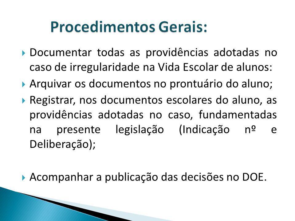 Procedimentos Gerais: