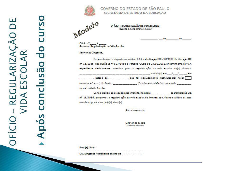 OFÍCIO - REGULARIZAÇÃO DE VIDA ESCOLAR