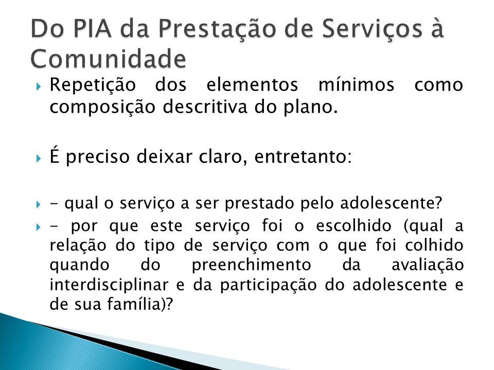 Do PIA da Prestação de Serviços à Comunidade
