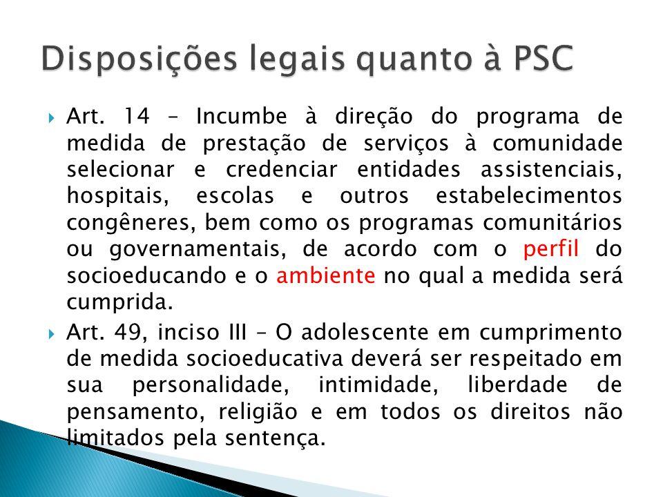 Disposições legais quanto à PSC