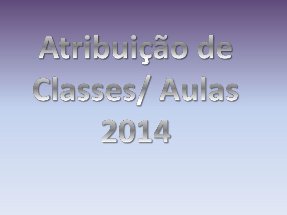 Atribuição de Classes/ Aulas