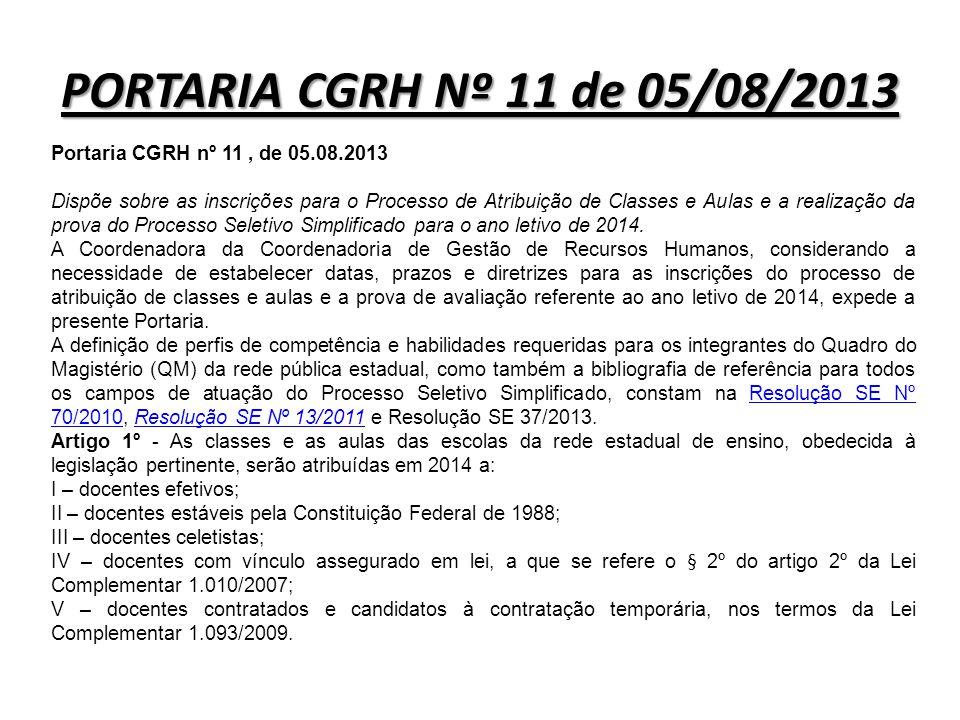 PORTARIA CGRH Nº 11 de 05/08/2013 Portaria CGRH nº 11 , de 05.08.2013