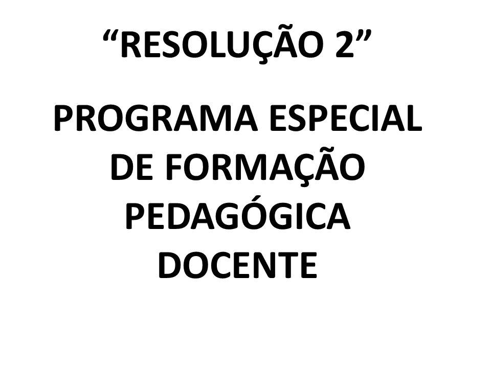PROGRAMA ESPECIAL DE FORMAÇÃO PEDAGÓGICA DOCENTE