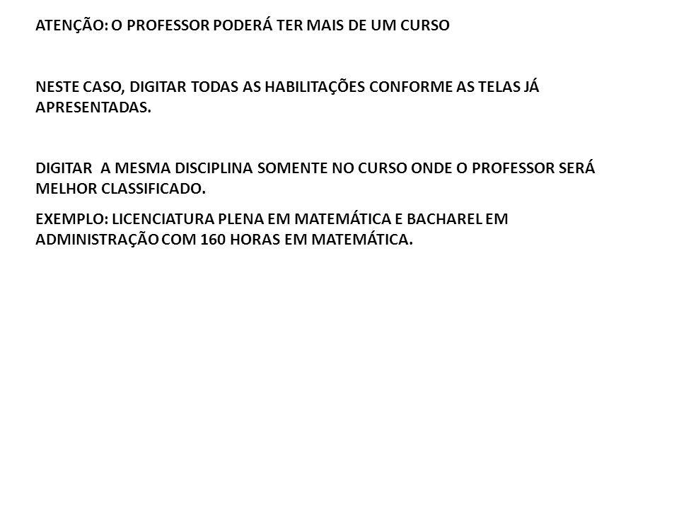 ATENÇÃO: O PROFESSOR PODERÁ TER MAIS DE UM CURSO