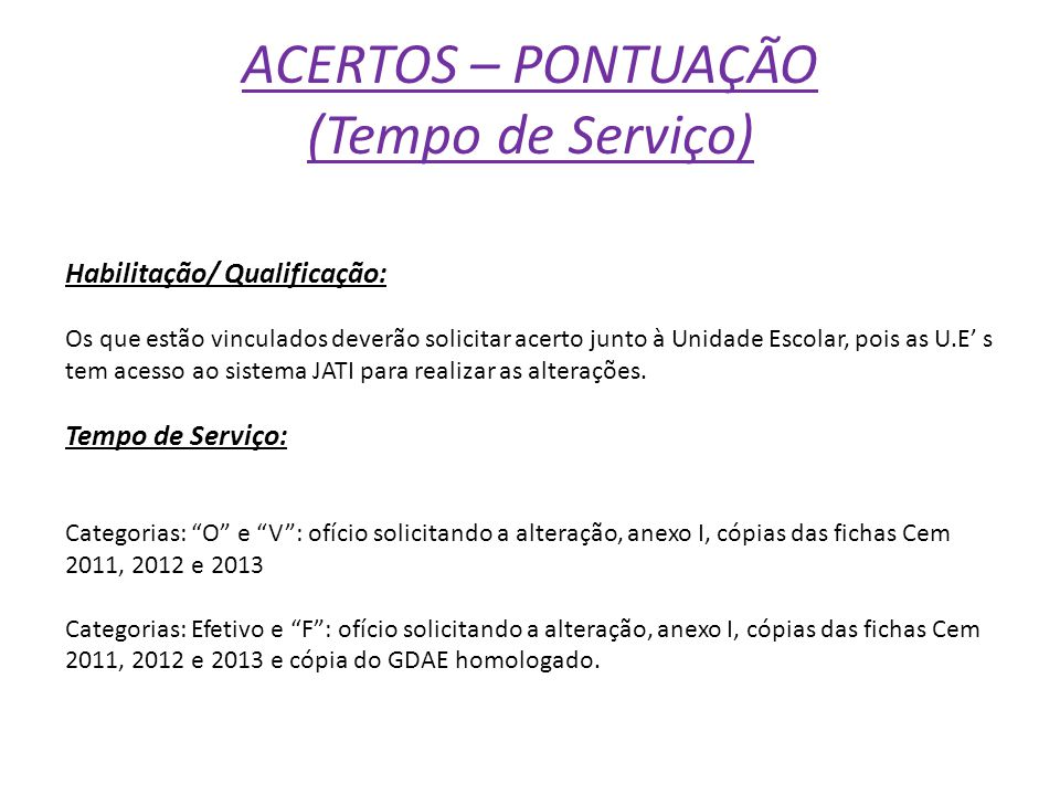 ACERTOS – PONTUAÇÃO (Tempo de Serviço)