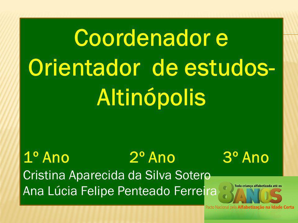 Coordenador e Orientador de estudos-Altinópolis