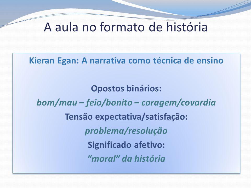 A aula no formato de história
