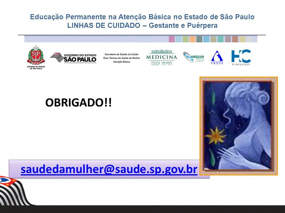 OBRIGADO!! saudedamulher@saude.sp.gov.br