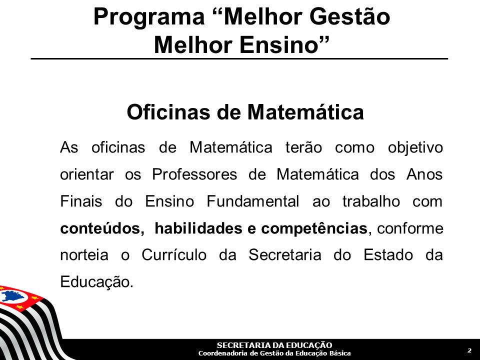 Programa Melhor Gestão Melhor Ensino Oficinas de Matemática