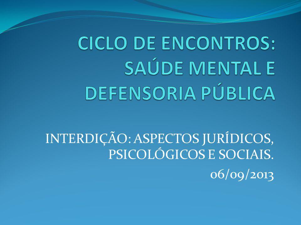 CICLO DE ENCONTROS: SAÚDE MENTAL E DEFENSORIA PÚBLICA