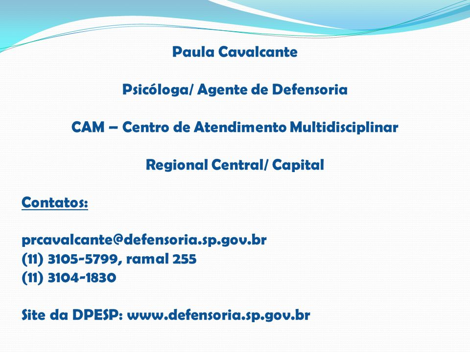 Psicóloga/ Agente de Defensoria