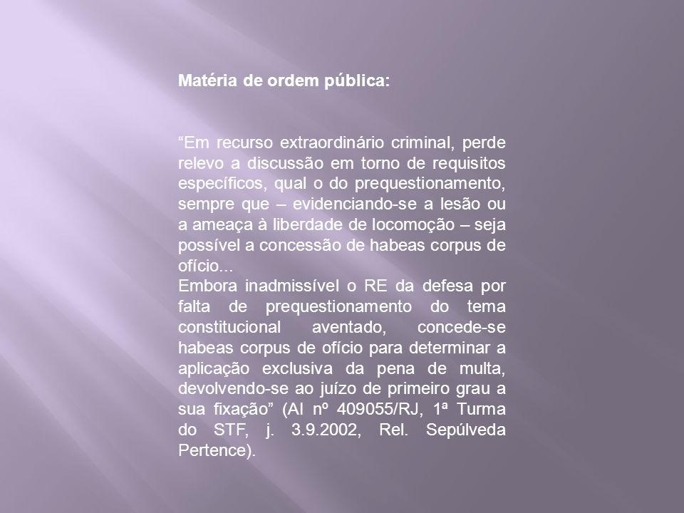 Matéria de ordem pública: