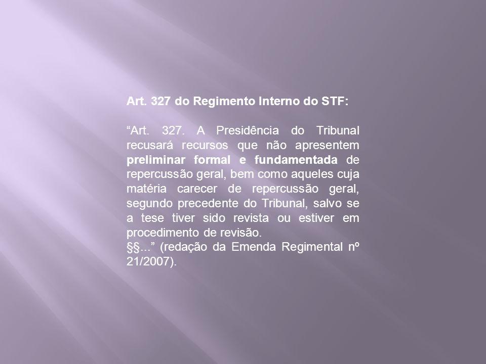 Art. 327 do Regimento Interno do STF: