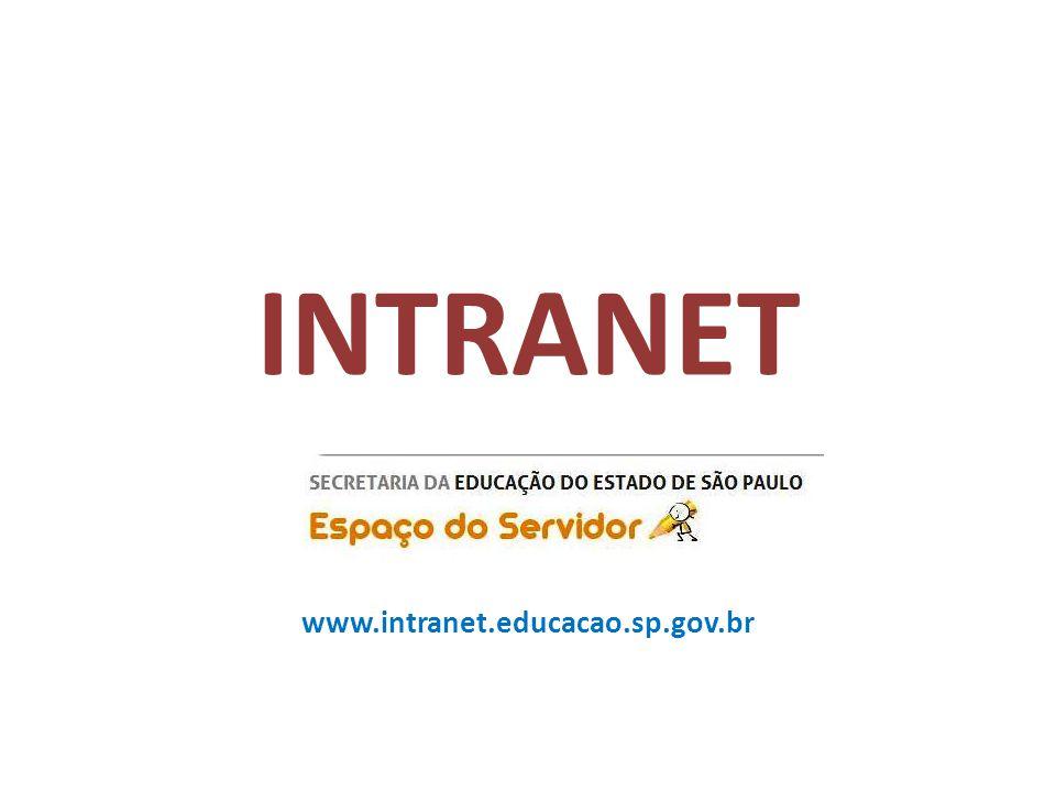 INTRANET www.intranet.educacao.sp.gov.br