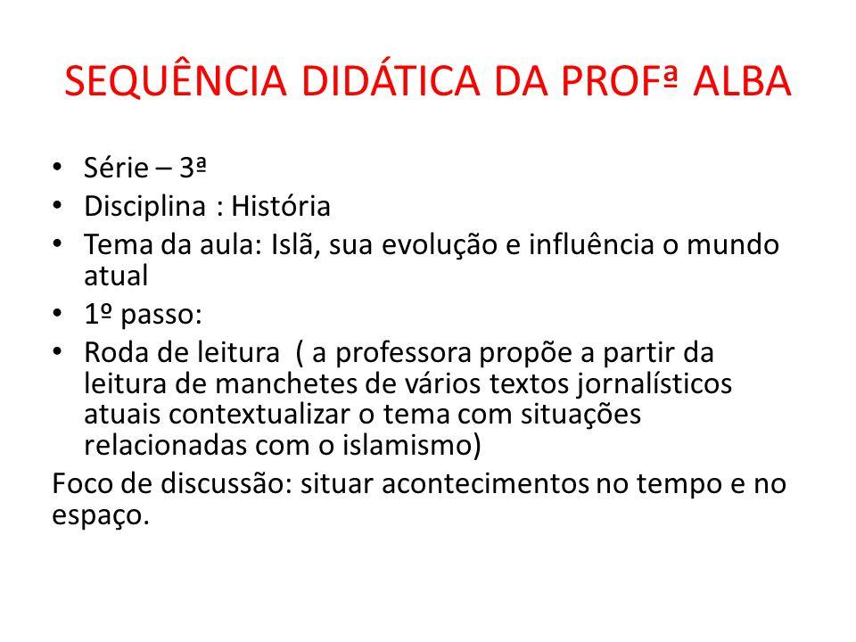 SEQUÊNCIA DIDÁTICA DA PROFª ALBA
