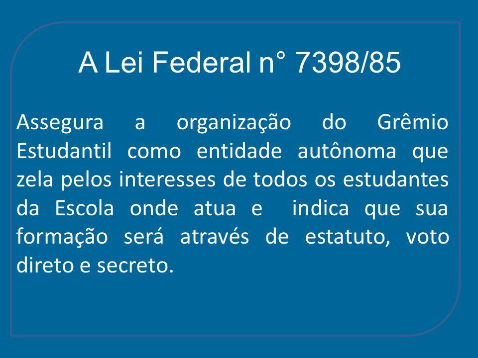 A Lei Federal n° 7398/85
