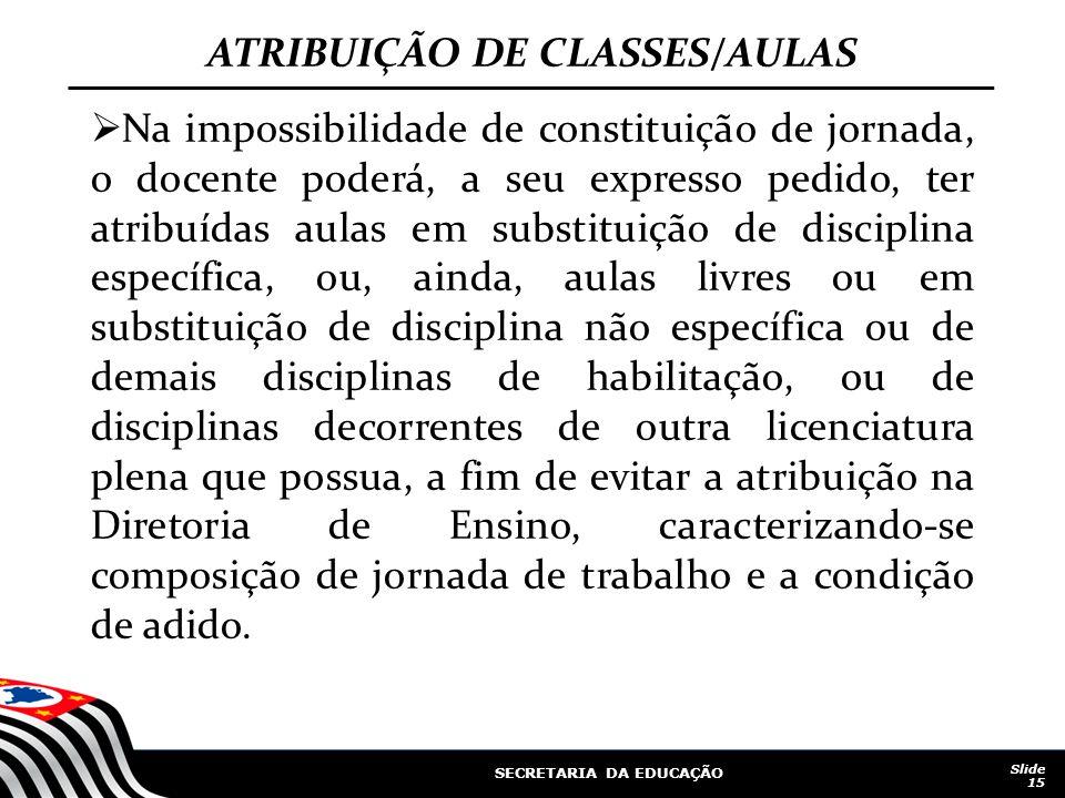 ATRIBUIÇÃO DE CLASSES/AULAS