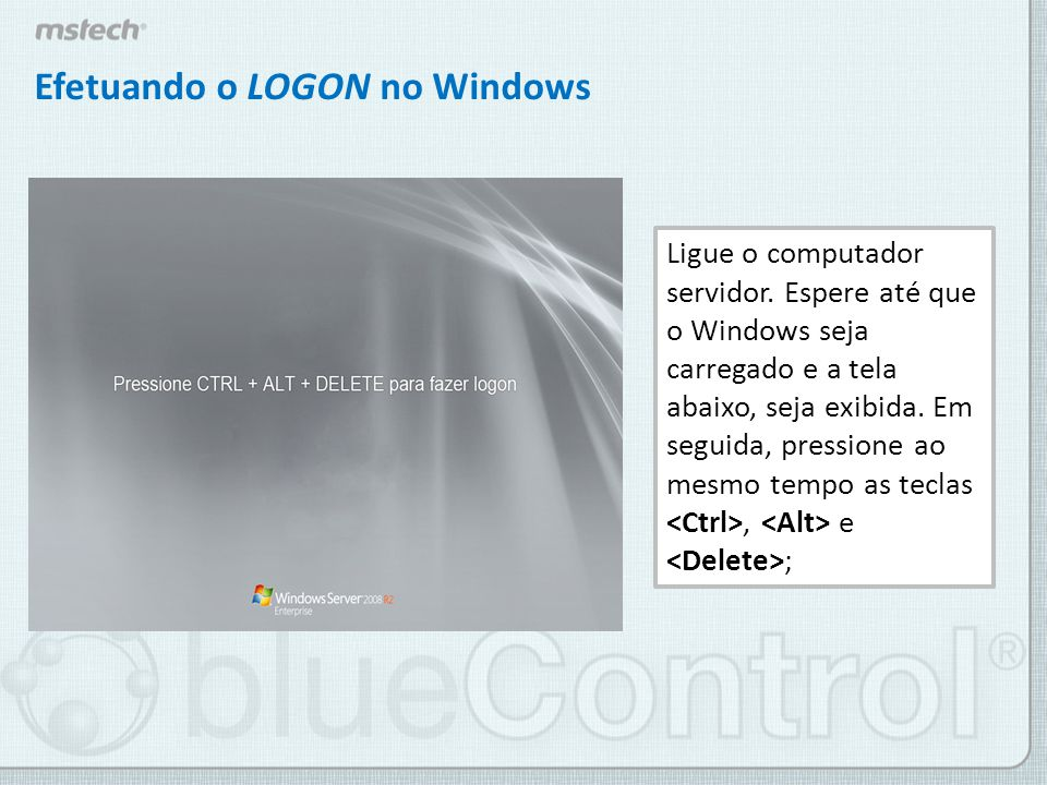 Efetuando o LOGON no Windows
