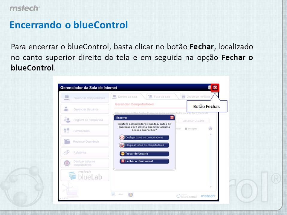 Encerrando o blueControl