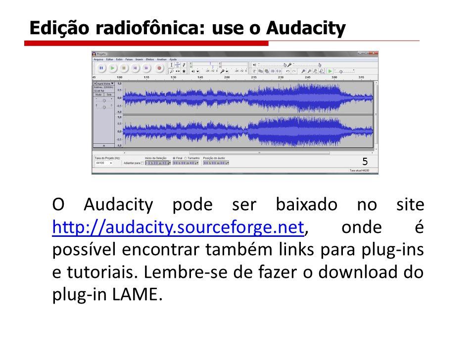Edição radiofônica: use o Audacity