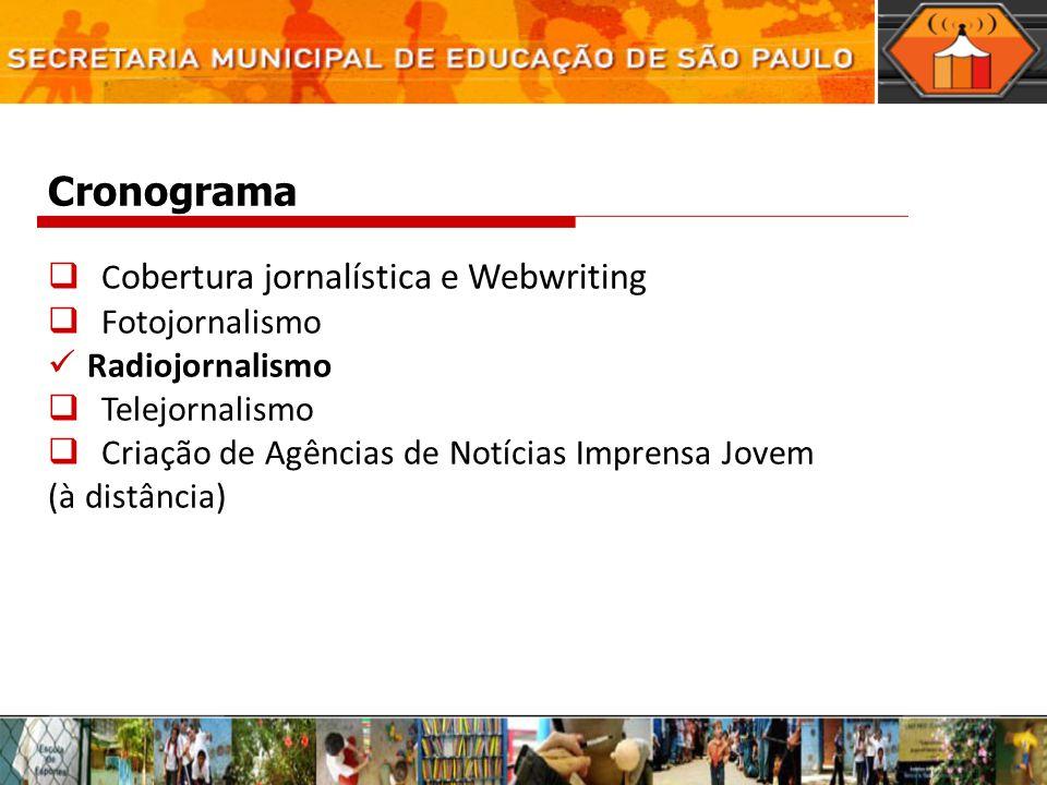Cronograma Cobertura jornalística e Webwriting Fotojornalismo