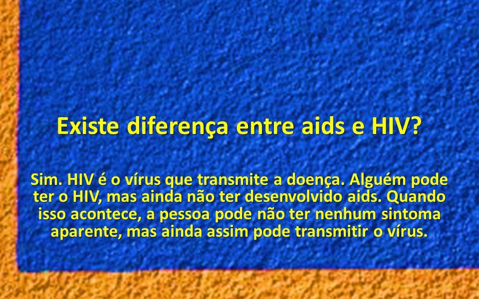 Existe diferença entre aids e HIV