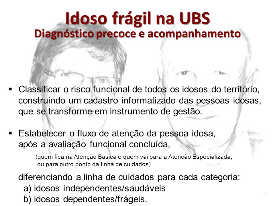 Idoso frágil na UBS Diagnóstico precoce e acompanhamento