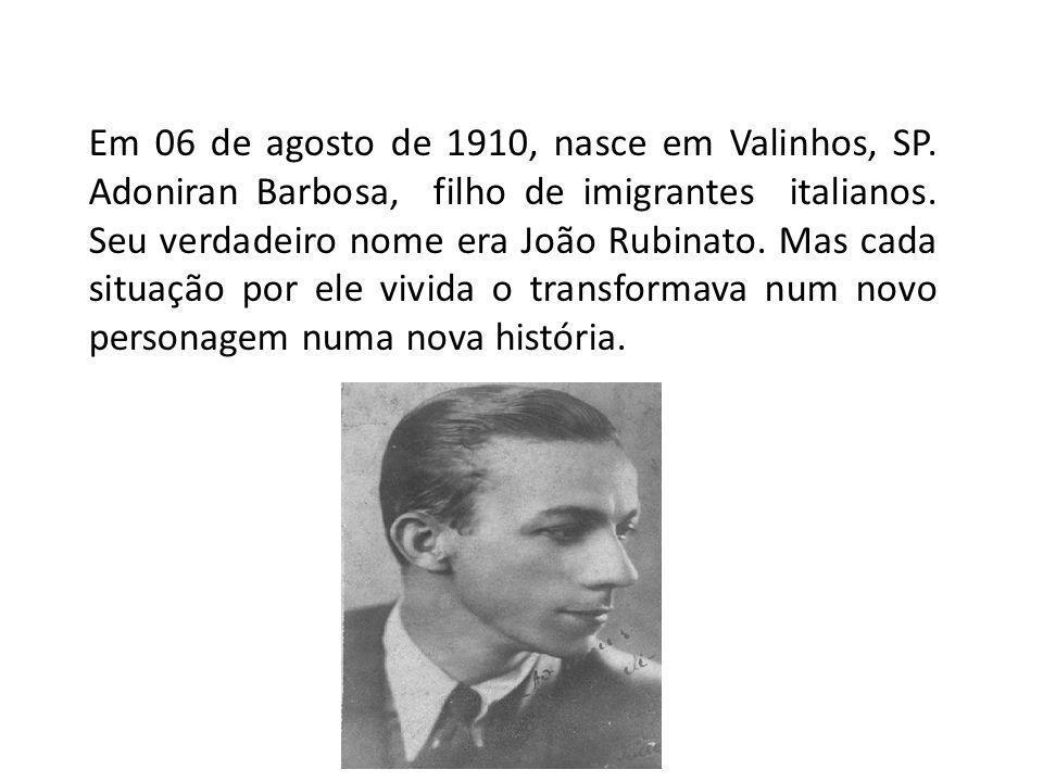 Em 06 de agosto de 1910, nasce em Valinhos, SP