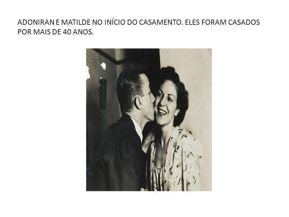 ADONIRAN E MATILDE NO INÍCIO DO CASAMENTO