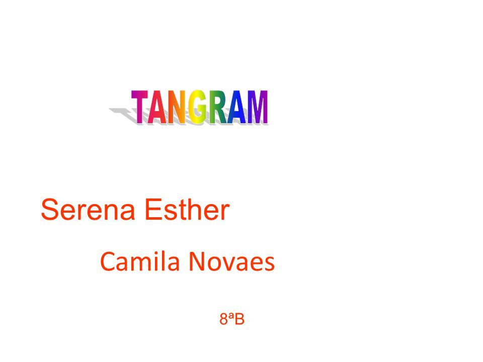 TANGRAM Serena Esther Camila Novaes 8ªB