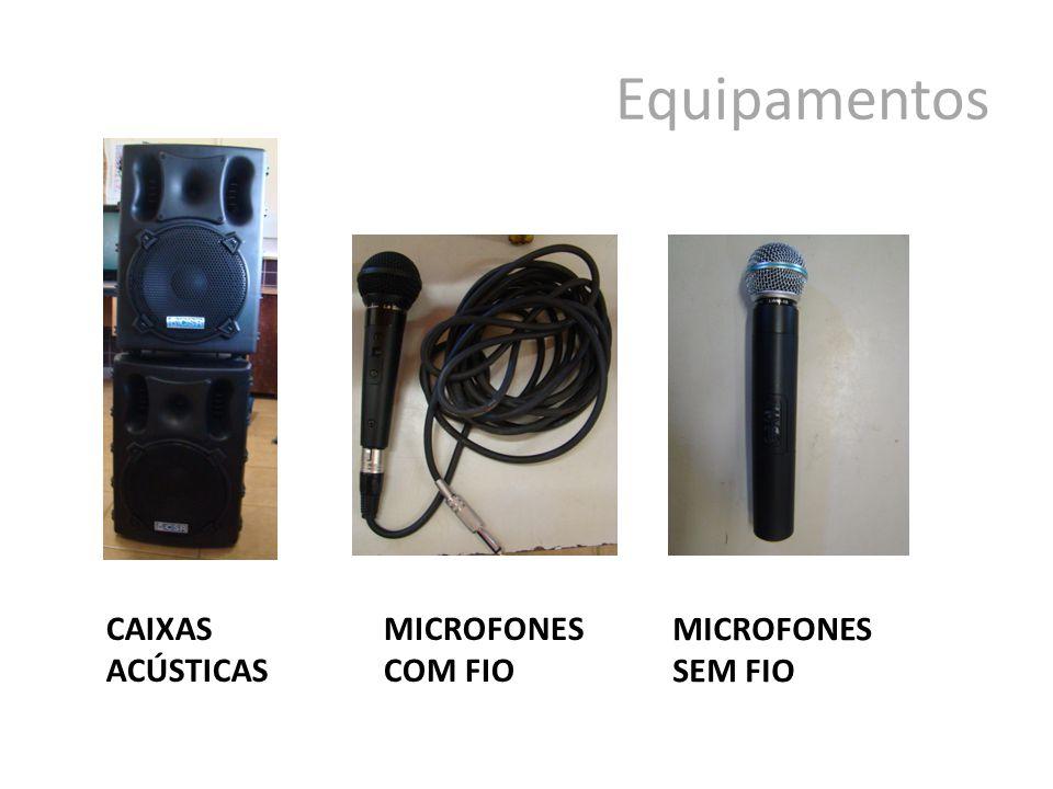 Equipamentos CAIXAS ACÚSTICAS MICROFONES COM FIO MICROFONES SEM FIO