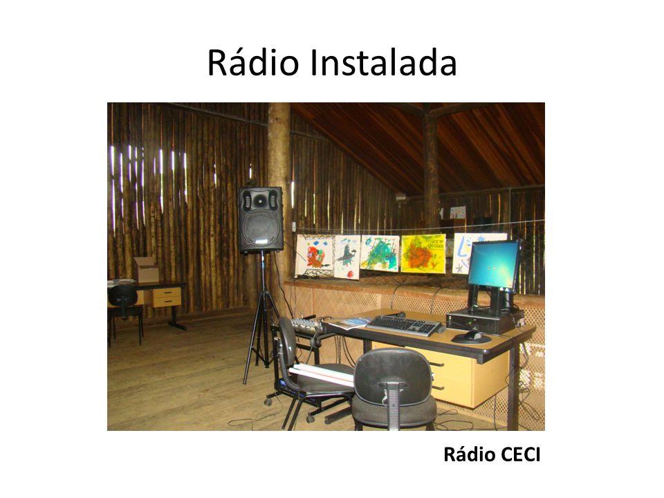 Rádio Instalada Rádio CECI