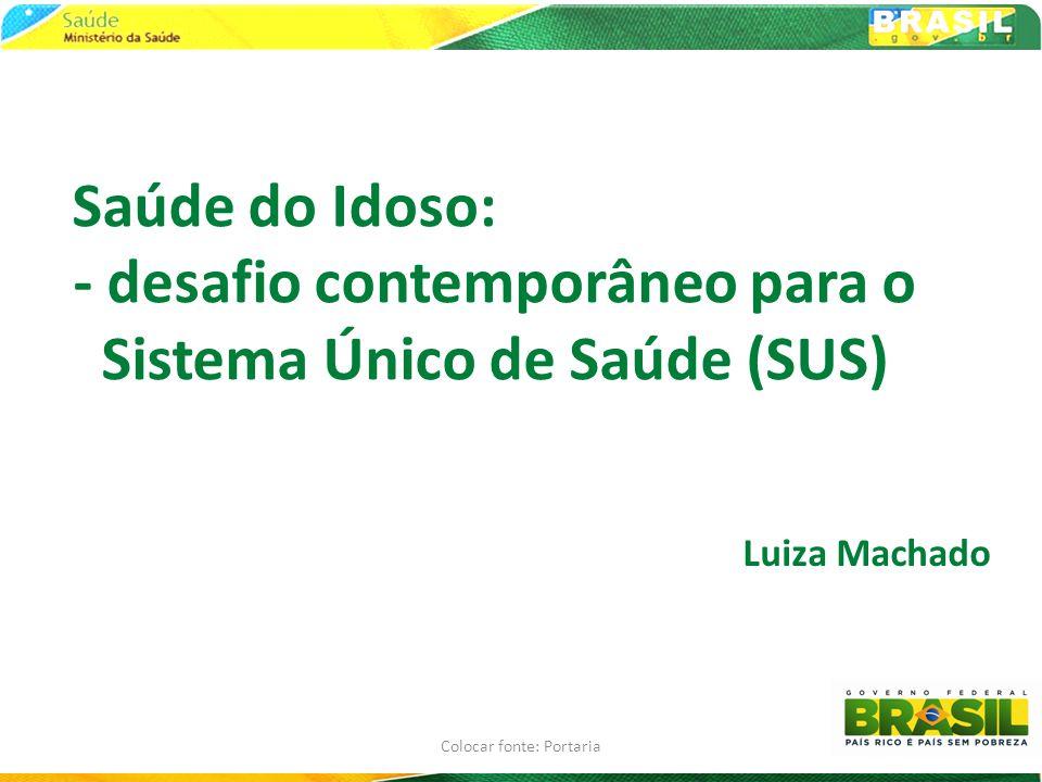 - desafio contemporâneo para o Sistema Único de Saúde (SUS)