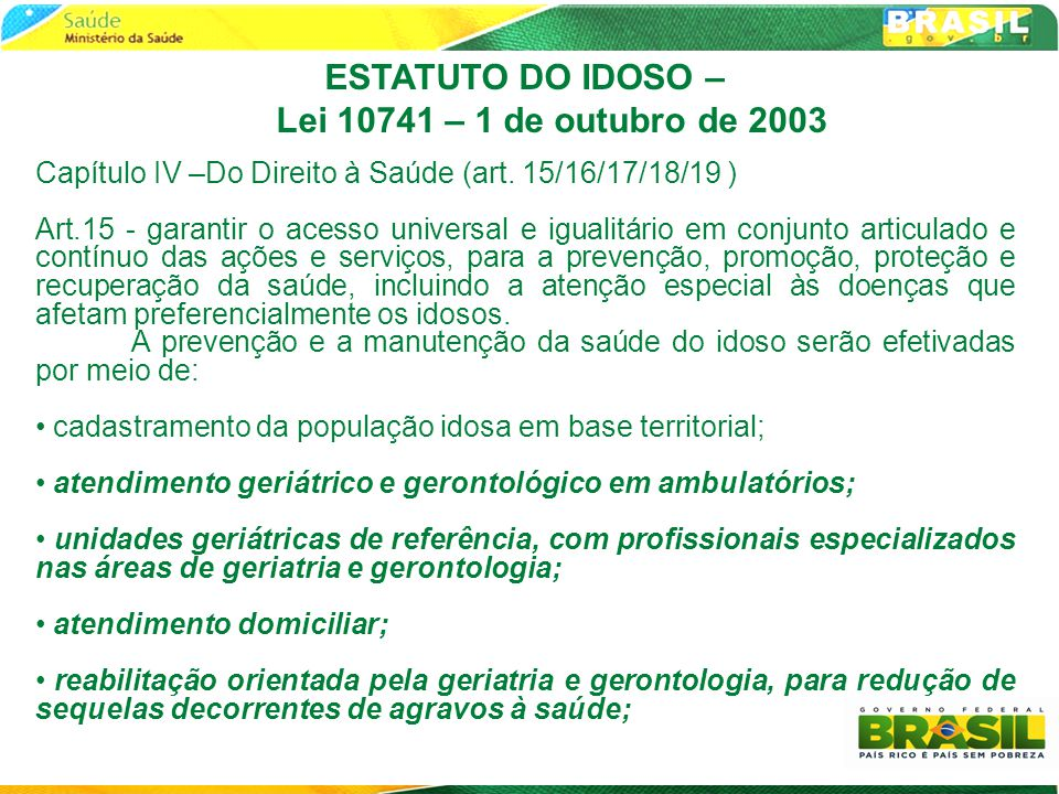 ESTATUTO DO IDOSO – Lei 10741 – 1 de outubro de 2003