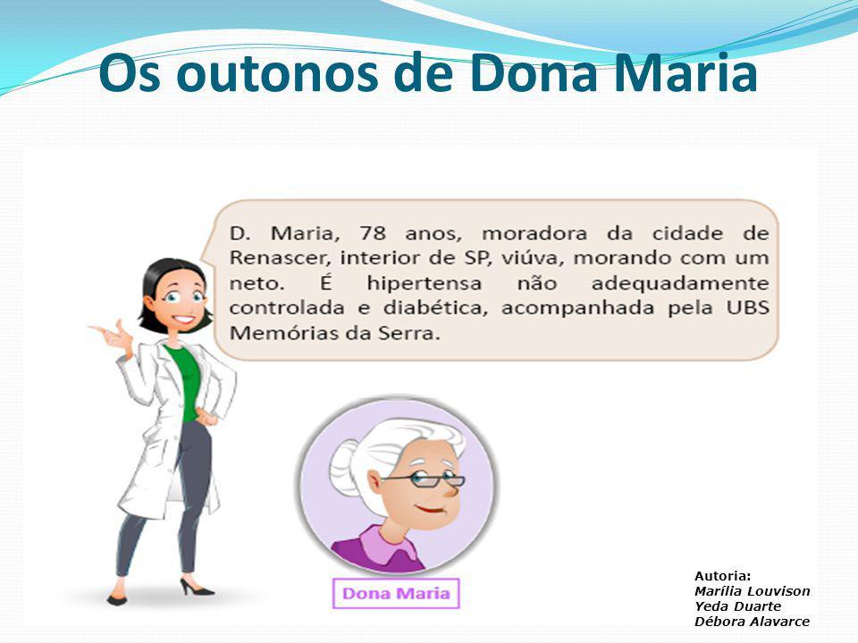 Os outonos de Dona Maria