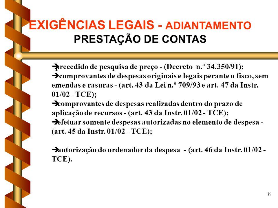 EXIGÊNCIAS LEGAIS - ADIANTAMENTO